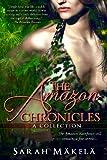 The Amazon Chronicles, Sarah Makela, 0991046900
