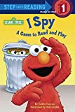 [(I Spy: A Game to Read and Play )] [Author: Caitlin Haynes] [Jan-2014]