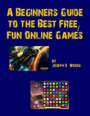 A Beginners Guide to the Best Free_Fun Online Games