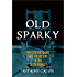 Old Sparky: The Electric Chair and the History of the Death Penalty
