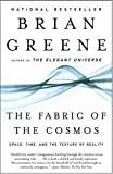 The Fabric of the Cosmos, Brian Greene, 0375727205