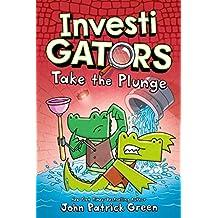 InvestiGators: Take the Plunge (InvestiGators, 2)