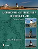 Lighthouses & Lightships of Rhode Island: Past and