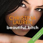 Beautiful Bitch (Beautiful Bastard 1.5)   Christina Lauren