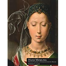 Hans Memling, Master Painter in Fifteenth-Century Bruges (Studies in Medieval and Early Renaissance Art History) by Barbara Lane (2009-06-30)