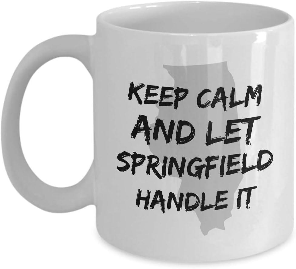 Tazas de café para cualquier recuerdo de Illinois Usa 'Mantenga la calma y deje que Springfield lo maneje' Para feliz cumpleaños, aperitivo, jubilación, regalos de agradecimiento, 11 onzas de cerámica