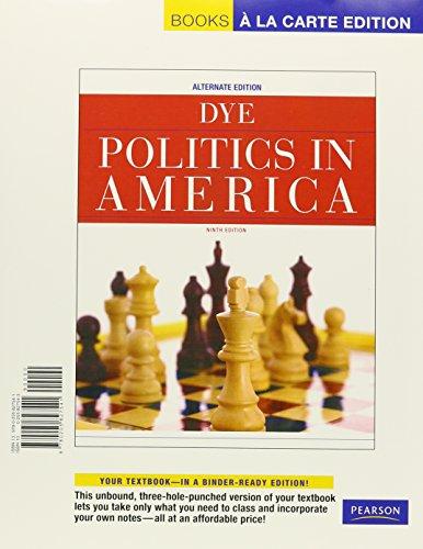 Politics in America, Alternate Edition, Books a la Carte Plus MyPoliSciLab -- Access Card Package (9th Edition)