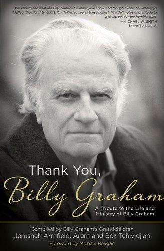 Gracias, Billy Graham: Un tributo a la vida y ministerio de Billy Graham (Spanish Edition)
