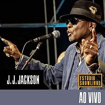 Back In Sao Paulo Ao Vivo By J J Jackson On Amazon Music Amazon Com