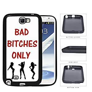 Bad B****** Only Quote in Red with Dancer Girls White Background Rubber Silicone TPU Cell Phone Case Samsung Galaxy Note 2 II N7100