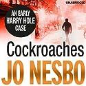 Cockroaches Hörbuch von Jo Nesbo Gesprochen von: Sean Barrett