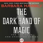 Dark Hand of Magic | Barbara Hambly
