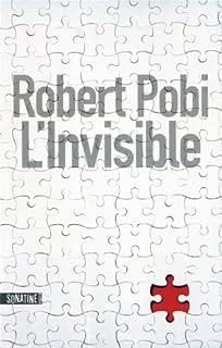 L'invisible, Pobi, Robert