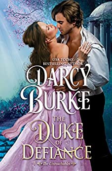 The Duke of Defiance (The Untouchables Book 5) by [Burke, Darcy]