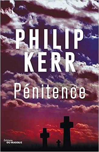Pénitence de Philip Kerr 2017