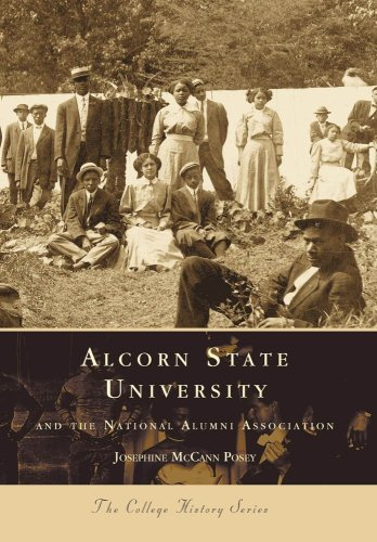 Alcorn State University and the National Alumni Association (Campus History) (Mississippi Alumni University State)