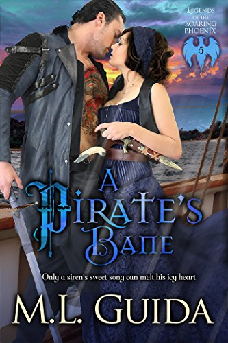 A Pirate's Bane: Paranormal Historical Vampire Romance (Legends of the Soaring Phoenix Book 5) by [Guida, ML]