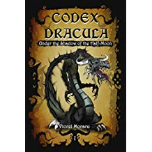 Codex Dracula: Under the Shadow of the Half-Moon