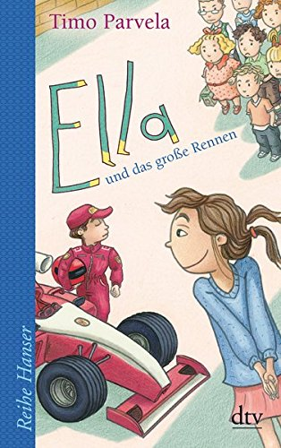 Ella und das große Rennen (Reihe Hanser)