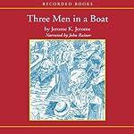 Three Men in a Boat    Jerome K. Jerome