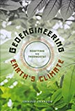 img - for Geoengineering Earth's Climate: Resetting the Thermostat book / textbook / text book