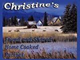 Christine's Found and Shared Country Home Cooking Recipes, Christine Joubert, 142518510X