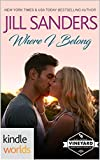 St. Helena Vineyard Series: Where I Belong (Kindle Worlds Novella)