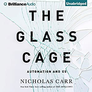 The Glass Cage Audiobook