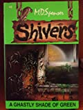 Shivers #2: A Ghastly Shade Of Green
