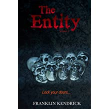 The Entity (Volume 3) (Franklin Kendrick's The Entity)