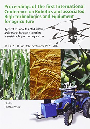 Proceedings of the first international conference on robotics and associated high-technologies and equipment for agriculture