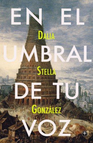 En El Umbral De Tu Voz (Spanish Edition) by [González, Dalia Stella