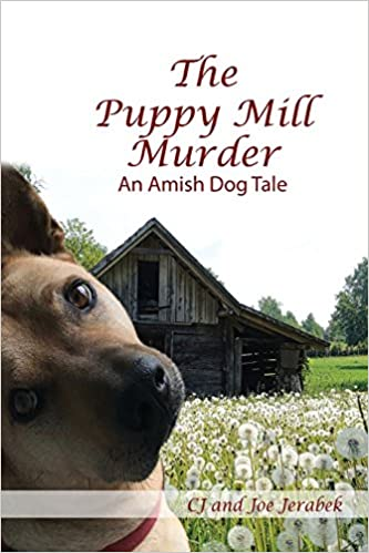 Amazon com: The Puppy Mill Murder: An Amish Dog Tale (9781543033311