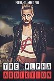The Alpha Addiction: Part One