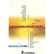 Un oceano de por medio (Spanish Edition) May 1, 2000