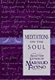 Meditations on the Soul, Marsilio Ficino, 0892816589