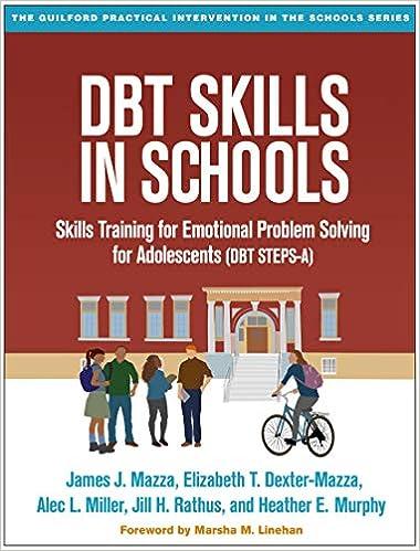 DBT Skills in Schools: Skills Training for Emotional Problem Solving for Adolescents (DBT STEPS-A)