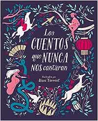Los cuentos que nunca nos contaron (Nube de Tinta): Amazon.es: Varios autores: Libros