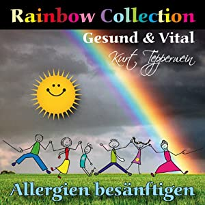 Rainbow Collection: Allergien besänftigen (Gesund und vital) Hörbuch
