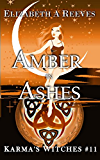 Amber in Ashes (Karma's Witches #11)