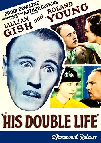 His Double Life - Montague Reel