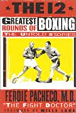 img - for The 12 Greatest Rounds of Boxing: The Untold Stories book / textbook / text book