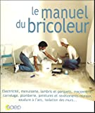 img - for Le manuel du bricoleur book / textbook / text book