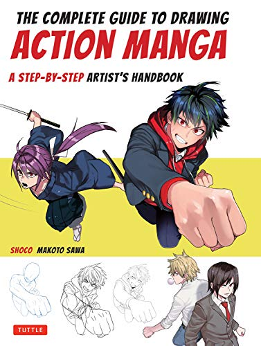 The Complete Guide to Drawing Action Manga: A Step-by-Step Artist's Handbook por Shoco,Makoto Sawa