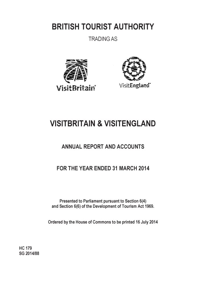 Read Online British Tourist Authority Trading as Visit Britain and Visit England annual report and accounts for year ended 31 March 2014 (House of Commons Papers) (Multilingual Edition) PDF