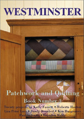 Westminster Patchwork and Quilting, Book 3