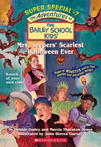 Mrs. Jeepers' Scariest Halloween Ever (The Bailey School Kids Super Special #7) by Scholastic Paperbacks