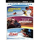 Pulse-Pounding Adventures Triple Feature (Adrenaline Rush / Super Speedway / To the Limit)(IMAX)