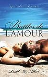 Battles de L'Amour, Todd K. Allen, 1478700203