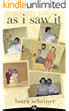 As I Saw It: A Sighted Daughter's Memoir of Growing Up With Blind Parents